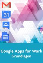 Google Apps for Work - Grundlagen