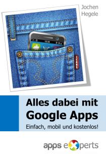 Alles dabei mit Google Apps - Einfach, mobil, kostenlos
