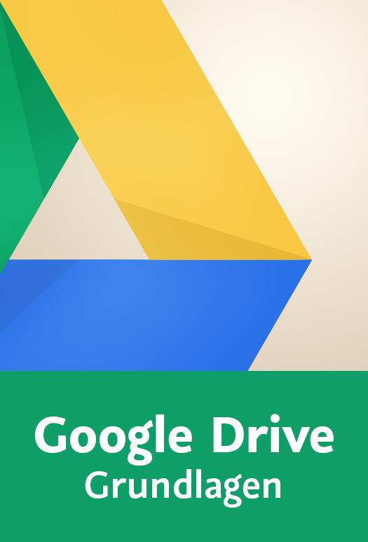Google Drive - Grundlagen